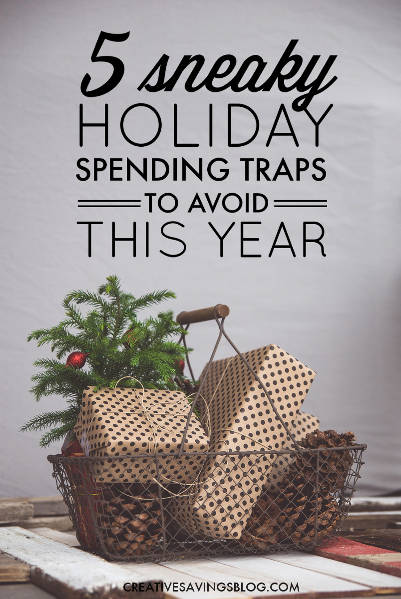 It's easy to get distracted by the busyness of the Holiday season and forget to spend smart. These sneaky spending traps are mistakes I see practiced over and over again, even by seasoned shoppers! Are you guilty of any of these?