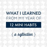 What I Learned from My Year of 12 Mini Habits
