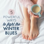 5 Powerful Ways to Fight the Winter Blues