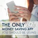 The Only Money Saving App You Should Be Using