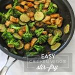 Easy Chicken Veggie Stir-Fry