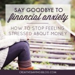 Say Goodbye to Financial Anxiety