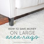 How to Save Money on Large Area Rugs
