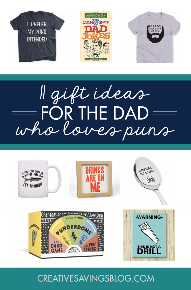 Commemorate dad's corny humor with this unique collection of punny fathers day gifts! Guaranteed to induce a hearty laugh....or groan.