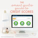 The Smart Girl's Guide to Credit Scores