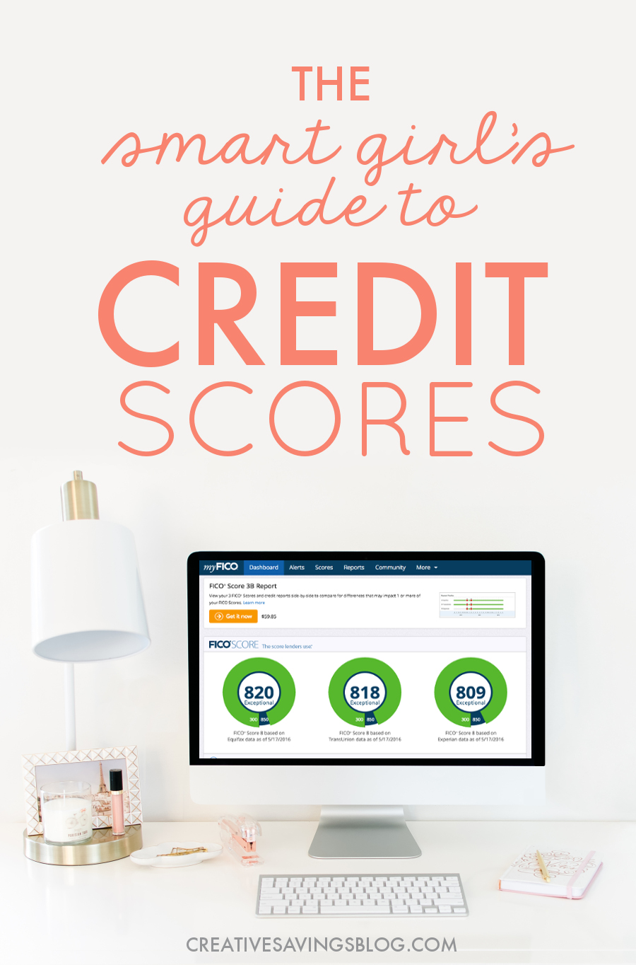 Confused About Credit Scores? Thisprehensive Post Leads You Stepbystep  Through The Smart Girl's Guide To How To Build