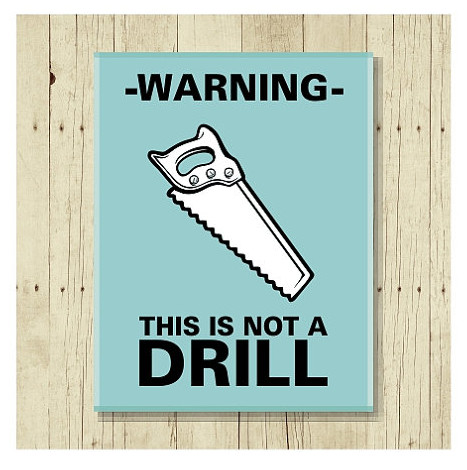 """Not a Drill"" Magnet 