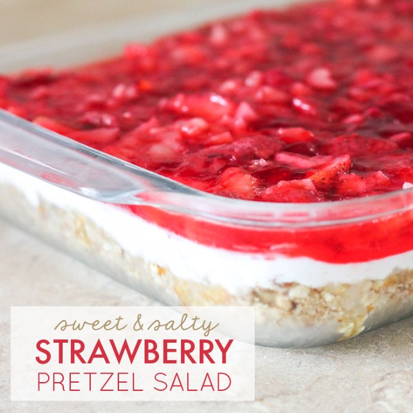 Sweet & Salty Strawberry Pretzel Salad