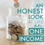 An Honest Look at Life on One Income