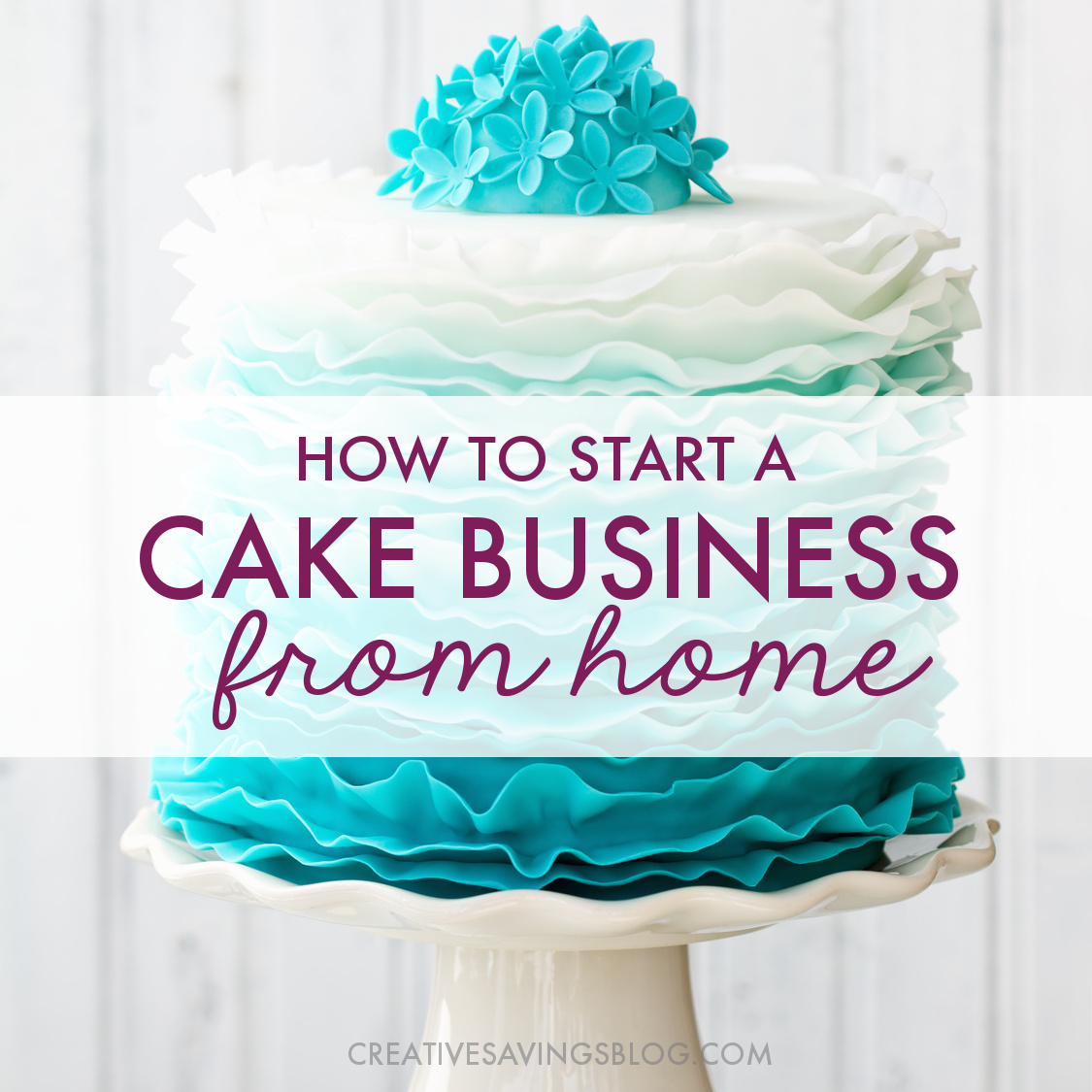 How to Start a Small Cake Decorating Business