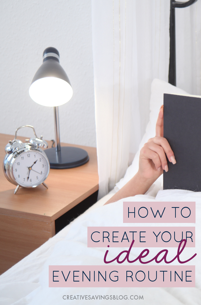 A solid structure the night before is crucial to a productive day ahead. Learn how to create an ideal evening routine that fits with your schedule, relieves bedtime stress, and restores your sanity! #eveningroutine #productivity #dailyhabits #routine #selfcare