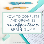How to Complete and Organize an Effective Brain Dump