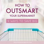 How to Outsmart Your Supermarket