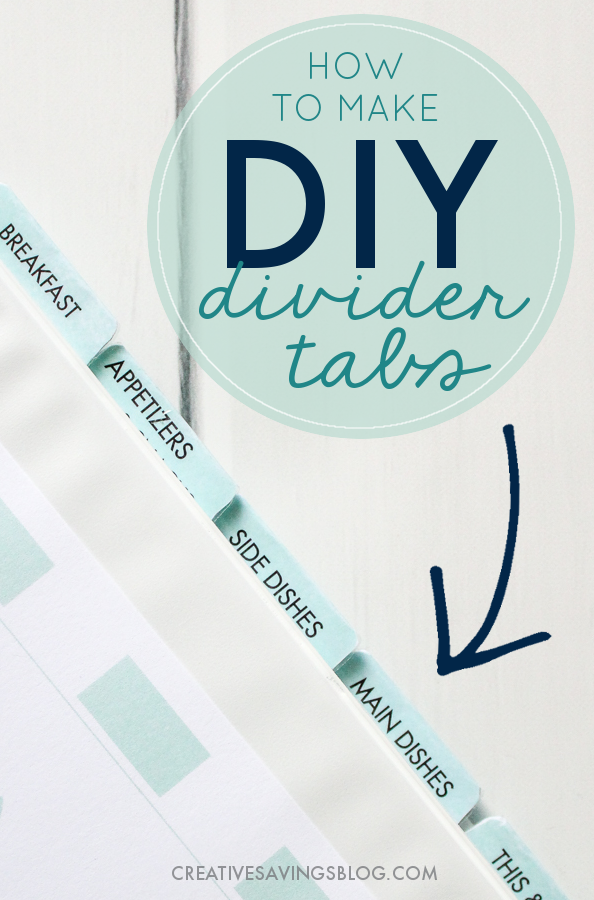 This binder organization solution is exactly what I was looking for! I wanted **diy divider tabs ideas** for my recipe binder, but wasn't sure how they could be durable enough so they wouldn't fall apart. Thankfully this tutorial shows you how to reinforce them so they're not to bulky, but last a good long time. You can bet every notebook I own is going to have my own divider tabs on them now! #dividertabs #homeorganization #diy #diydividertabs #binderorganization