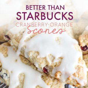Better than Starbucks Cranberry Orange Scones