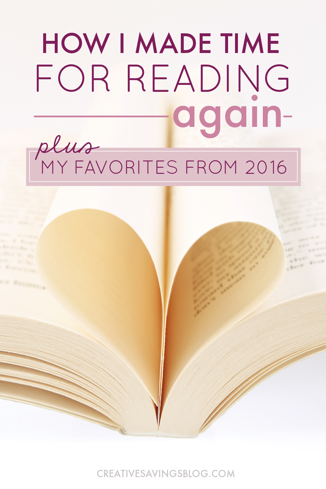 If you're frustrated because you don't have much {if any} time to read, I've got three practical solutions to help make reading a priority in your life again. Plus, I'm sharing my FAVORITE books from 2016 to help jumpstart your list! #reading #timeforreading #favoritereads #fridayfavorites #howtomaketimeforreading