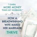 """I Earn More Money Than My Husband."" Here's How We Make it Work"