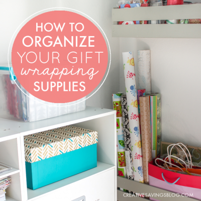 How to Organize Your Gift Wrapping Supplies