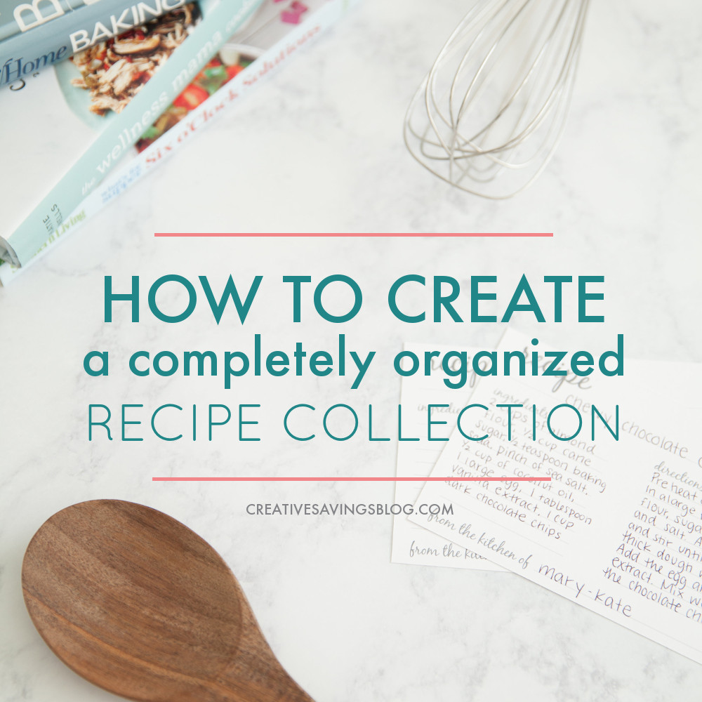 How to Create an Organized Recipe Collection