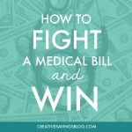 How to Fight a Medical Bill and Win