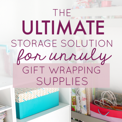 The Ultimate Storage Solution for Unruly Gift Wrapping Supplies