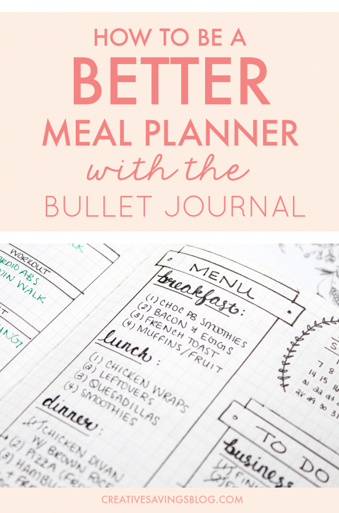 Bullet Journal Meal Planning | The bullet journal could be your magical ticket to meal planning success. Use one of these creative meal planning layouts to eat healthier, save money, and instantly eliminate dinnertime chaos! #mealplanning #howtomealplan #mealplan #mealplanninginbulletjournal #bulletjournalmealplan