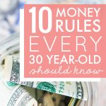 10 Money Rules Every 30 Year-Old Should Know