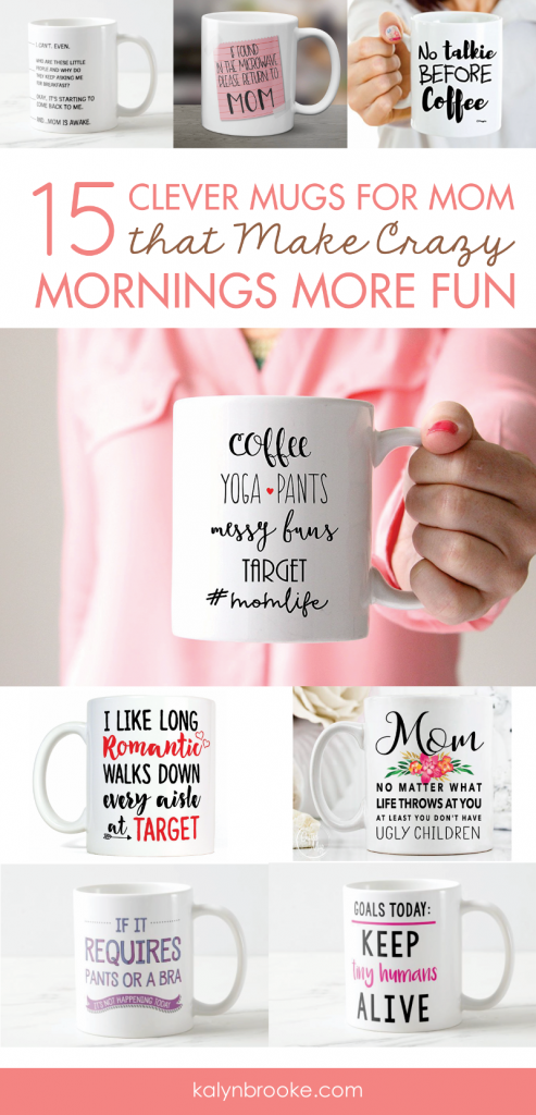 Whether you need a morning pick-me-up waiting for the school bus, or you're looking for clever Mothers Day gifts, these 15 funny mugs for mom help that awesome mom in your life, keep it real. It's the liquid glue that holds every hectic morning together! #mothersday #mugsformom #mothersdaygiftideas #mothersdaygifts #giftideasformom