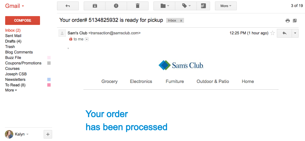 Sam's Club Online - You get a quick confirmation email right after ordering.