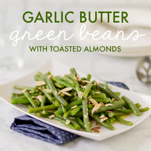 Garlic Butter Green Beans With Toasted Almonds