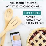 The last time I wanted to make one of my go-to recipes ... I couldn't find it! I searched my Pinterest recipe boards, my Instagram saves, and thumbed through all of my cookbooks. I finally found it -- after an hour of searching! It was then that I knew: never again. I needed a recipe organizer app in my life. Thanks to this review, I found the perfect one! I'm never going back! #recipeorganizerapp #recipeorganization #recipeorganizer
