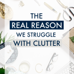 I had no idea the REAL underlying reason why clutter spreads across countertops, spills out of cabinets, and fills junk drawers to the brim, but now that I know, I'm never looking back! Here's to cutting off clutter at its source and never needing to Marie Kondo my entire house ever again! #declutter #clutter #clutteredhome #toomuchstuff