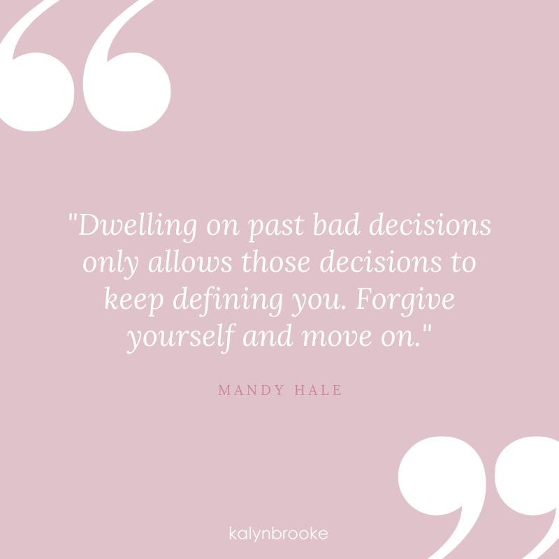 bad decisions quote